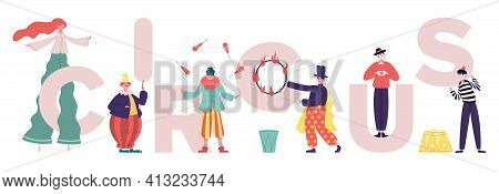 Circus Characters. Clowns And Mimes Comedy Performing, Performance Artists With Circus Letters. Vari