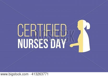 Vector illustration on the theme of Certified Nurses day on March 19th. Certified Nurse day t-shirt, poster, banner, and social media post