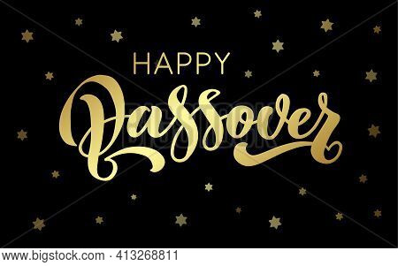 Happy Passover Vector Hand Lettering. Jewish Holiday Easter. Template For Typography Poster, Greetin