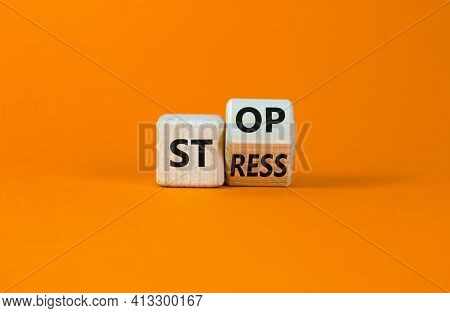 Stop Stress And Be Health Symbol. Turned A Cube And Changed Words 'stress' To 'stop'. Beautiful Oran