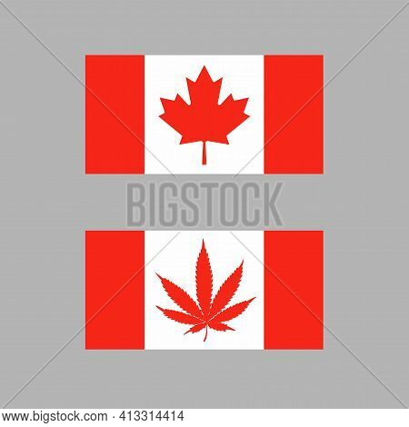 Variants Of The Canadian Flag With A Red Hemp Or Maple Leaf. Legalization Of Marijuana. Vector Flat
