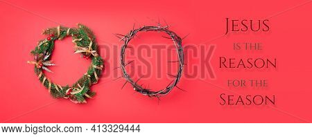 Christmas Wreath And Crown Of Thorns On Red Background. Remember The Real Reason Of The Season. Chri