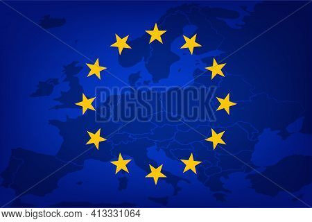 European Union Flag, Eu Flag Over The Map Of Europe, Vector Illustration