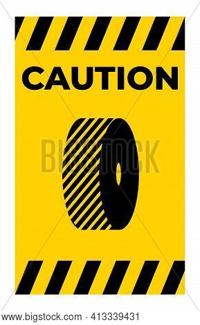 Caution Do Not Change Grinding Wheels Symbol Sign