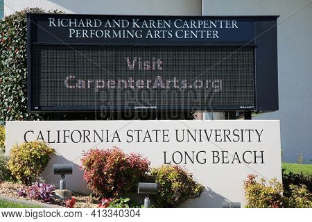 March 15, 2021- Long Beach, California: California State University,  Long Beach Richard and Karen Carpenter Performing Arts Center Sign. Editorial Use Only.