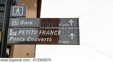 Strasbourg, France. August 2019. Tourist Information Signs For The Historic Center: Petite France. B