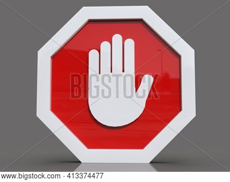 3d renderSTOP! You are Not Allowed Here, Red CircleStop Roadsign with Big Hand Symbol for Prohibited Activities, Traffic Stop Blocking Sign, Prohibition Icon, No Entry, Red Warning, Not Allowed