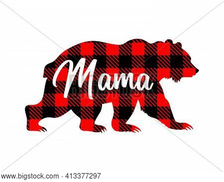 Bear Silhouette With Buffalo Plaid Pattern And The Inscription Mama. Mothers Day Vector Illustration