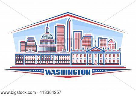 Vector Illustration Of Washington, Horizontal Poster With Outline Design Washington City Scape On Da