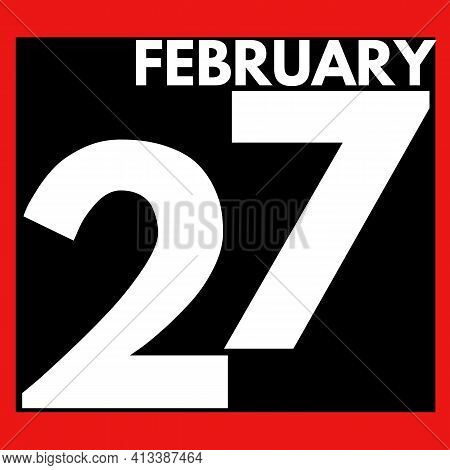 February 27 . Modern Daily Calendar Icon .date ,day, Month .calendar For The Month Of February