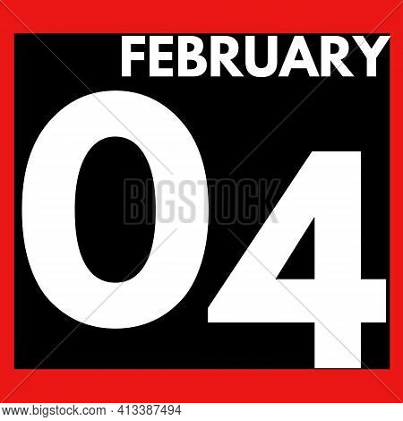 February 4 . Modern Daily Calendar Icon .date ,day, Month .calendar For The Month Of February
