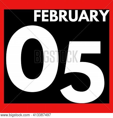 February 5 . Modern Daily Calendar Icon .date ,day, Month .calendar For The Month Of February