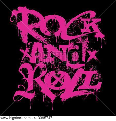 Rock'n'roll Music Creative Lettering Grunge Style , Print Tee Or Poster Isolated Vector. Rock N Roll