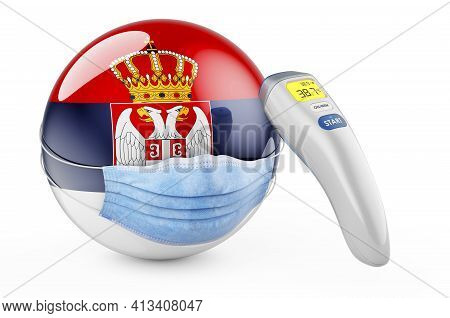 Serbian Flag With Medical Mask And Infrared Electronic Thermometer. Pandemic In Serbia Concept, 3d R