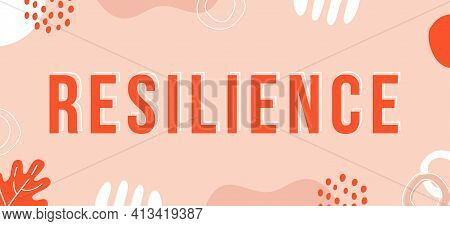 Resilience, Coping With Stress And Crisis. Vinrant Vector Word Sign