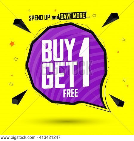 Buy 1 Get 1 Free, Sale Banner Design Template, Discount Tag, Bogo, Lowest Price, Spend Up And Save M