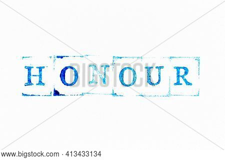 Blue Color Ink Rubber Stamp In Word Honour On White Paper Background