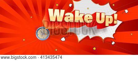 Wake Up. Comic Volumetric Text On Retro Pop-art Background. Vector Bright Dynamic Cartoon 3d Illustr