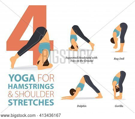 Infographic 4 Yoga Poses For Workout In Concept Of Hamstrings And Shoulder In Flat Design. Women Exe