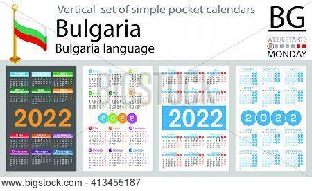 Bulgarian Vertical Set Of Pocket Calendars For 2022 (two Thousand Twenty Two). Week Starts Monday. N