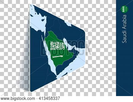Saudi Arabia Map And Flag On Transparent Background. Highlighted Saudi Arabia On Blue Vector Map.