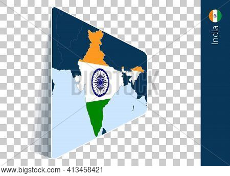 India Map And Flag On Transparent Background. Highlighted India On Blue Vector Map.
