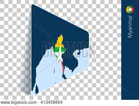 Myanmar Map And Flag On Transparent Background. Highlighted Myanmar On Blue Vector Map.