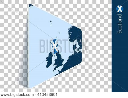 Scotland Map And Flag On Transparent Background. Highlighted Scotland On Blue Vector Map.