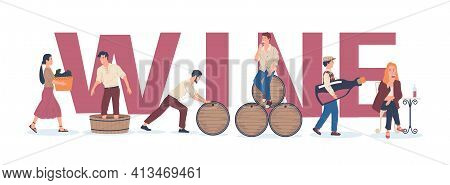 Winemaking Banner. Process Of Wine Production. People Harvesting Grapes And Preparing Alcoholic Beve