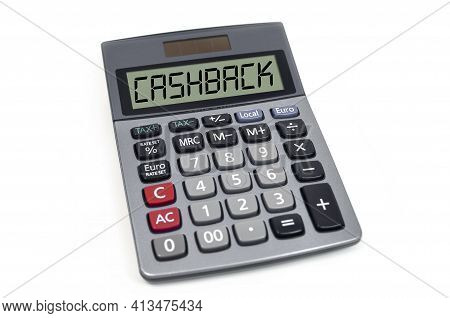 Calculator Isolated On White Background With Cashback