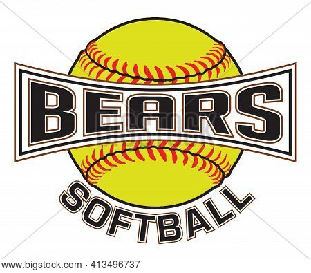 Bears Softball Graphic Is A Sports Design Which Includes A Softball And Text And Is Perfect For Your