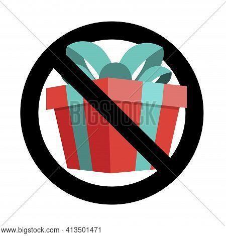 No Present Icon Flat Sign, Banner To Birthday Event. Vector Forbid Celebrating, Warning Xmas Gift Bo