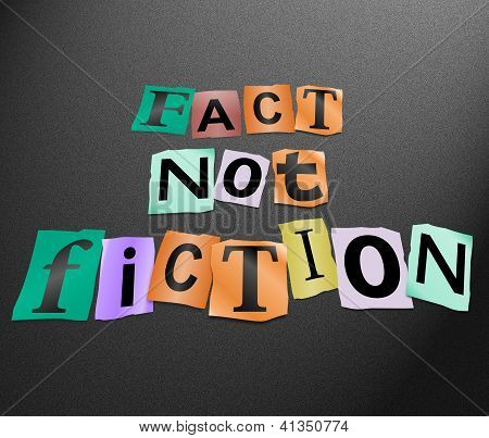 Fact Not Fiction.
