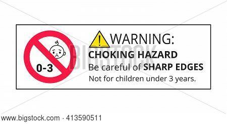 Choking Warning Hazard Forbidden Sign Sticker Not Suitable For Children Under 3 Years