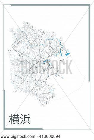 Yokohama Map Poster, Administrative Area Plan View. Black, White And Blue Detailed Design Map Of Yok