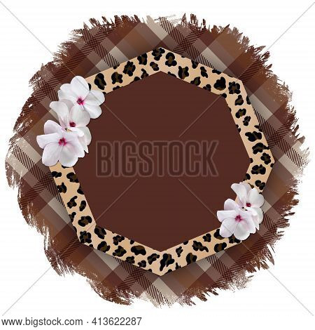 Round Frame With A Leopard Pattern And Delicate White Flowers On A Torn Checkered Plaid Background