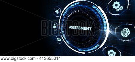 Business, Technology, Internet And Network Concept. Assessment Analysis Evaluation Measure.3d Illust
