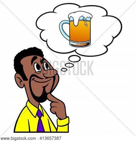 Man Thinking About A Mug Of Beer - A Cartoon Illustration Of A Man Thinking About A Frosty Mug Of Be