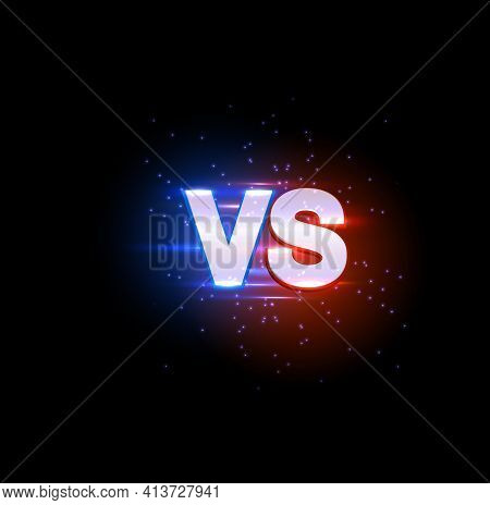 Versus Vs Sparkling Sign, Game Or Sport Confrontation. Vector Glow Symbol Separated On Red And Blue