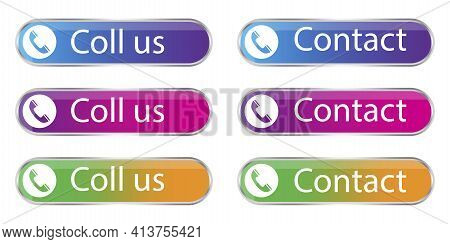 Call Us Contact Banners. Contact Icon Set Vector Illustration. Phone Call Icon. Communication Icon S