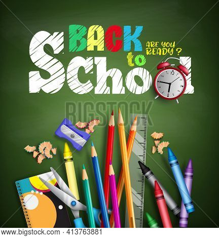 Back To School Vector Banner Background. Back To School Text In Chalkboard Background With Elements