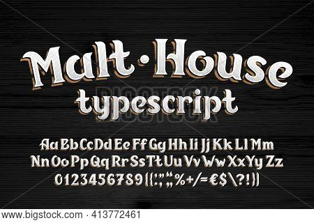 Malt House Alphabet Font. Vintage Shabby Letters, Numbers And Symbols. Wooden Background. Uppercase