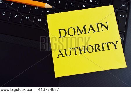 Text Domain Authority Written On A Colorful Sticker Note. The Concept Means A Computed Metric Of The
