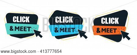 Click And Meet Sticker Or Symbol Isolated On White. Click And Meet