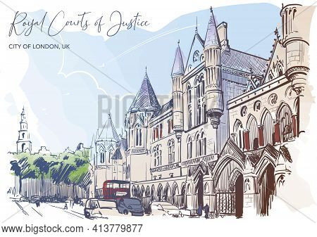 The Royal Courts Of Justice A Main Court For England And Wales. City Sketch Painted With Watercolor.