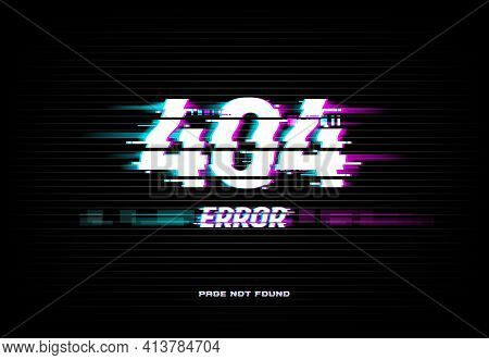 Page Not Found 404 Error On Glitched Screen Background. Problem With Internet Connection, Site Acces