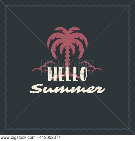 Summer Typography Inspirational Quote Design For Poster Or Apparel