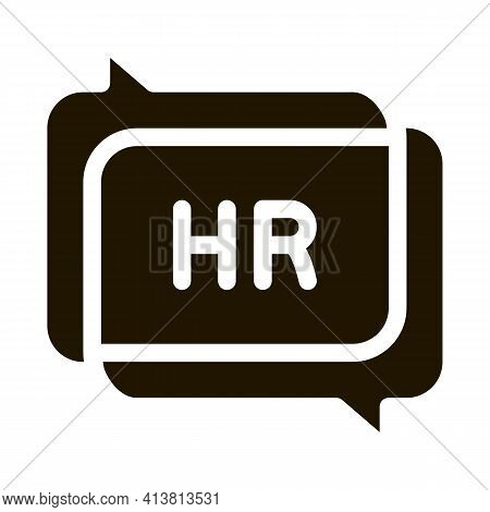 Chat Message Hr Glyph Icon Vector. Chat Message Hr Sign. Isolated Symbol Illustration