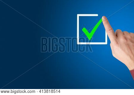 Checklist Concept, Businessman Checking Mark On The Check Boxes With Marker Green, Hand With A Finge