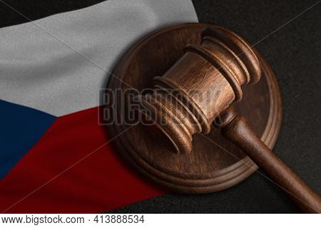 Judge Gavel And Flag Of Czech Republic. Law And Justice In Czech Republic. Violation Of Rights And F